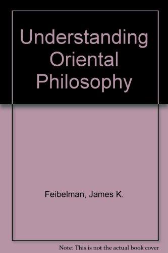 9780451619167: Understanding Oriental Philosophy