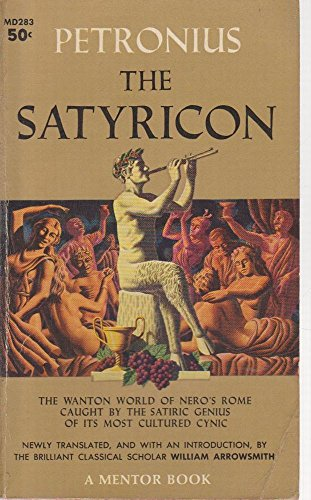 The Satyricon (Mentor Series) (9780451619556) by Petronius