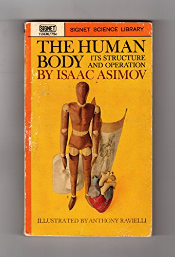 The Human Body: Its Structure and Operation: Isaac Asimov