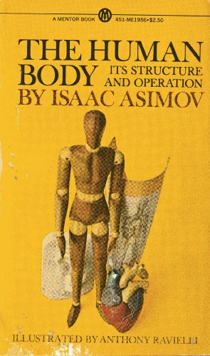 9780451619563: The Human Body: Its Structure and Operation