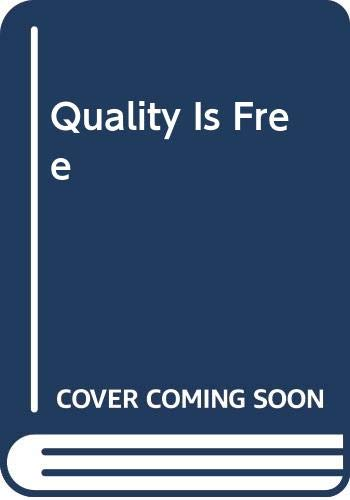 9780451619617: Quality Is Free