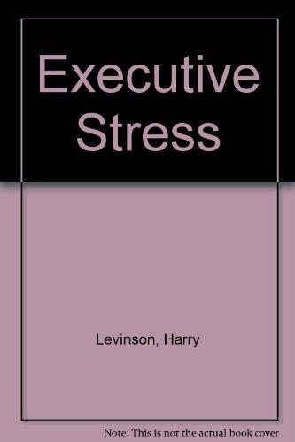 9780451619839: Executive Stress