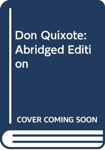 Don Quixote: Abridged Edition: Miguel de Cervantes