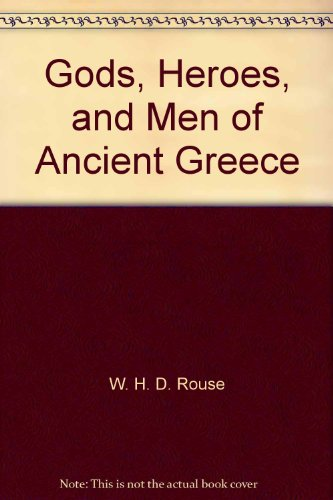 9780451619891: Gods, Heroes, and Men of Ancient Greece
