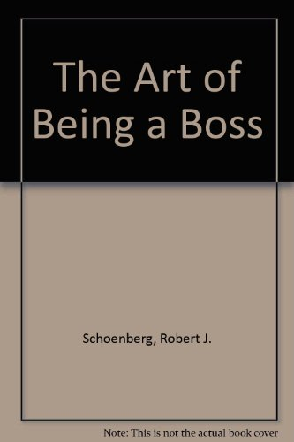 9780451619907: The Art of Being a Boss