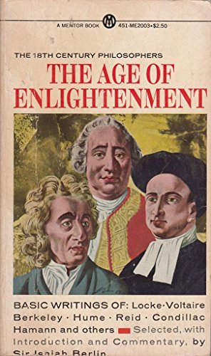 9780451620033: The Age of Enlightenment: The 18th Century Philosophers (Meridian)
