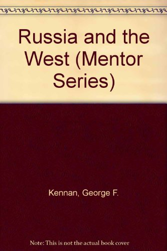 9780451620279: Russia and the West (Mentor Series)