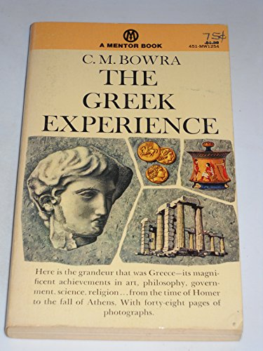 9780451620415: The Greek Experience (Mentor Series)