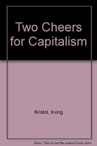 9780451620460: Two Cheers for Capitalism