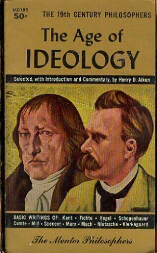 9780451620637: The Age of Ideology (Mentor Series)