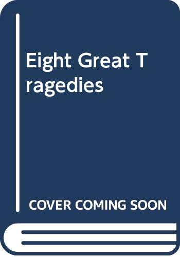 9780451620743: Eight Great Tragedies