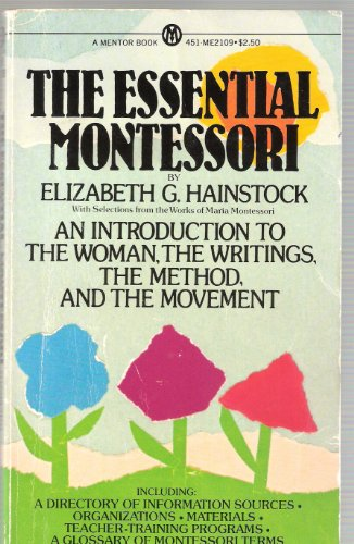 9780451621092: The Essential Montessori (Essentials)