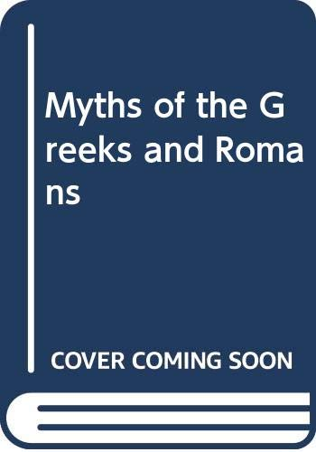 9780451621184: Myths of the Greeks and Romans