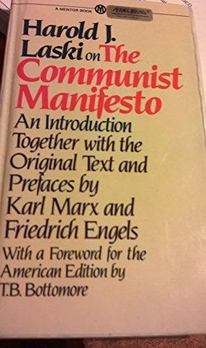 Harold J. Laski on the Communist Manifesto: Laski, Harold J.