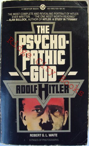 9780451621559: Psychopathic God:Adolf Hitler