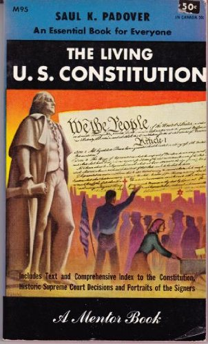 9780451621740: The Living U.S. Constitution (Mentor Series)