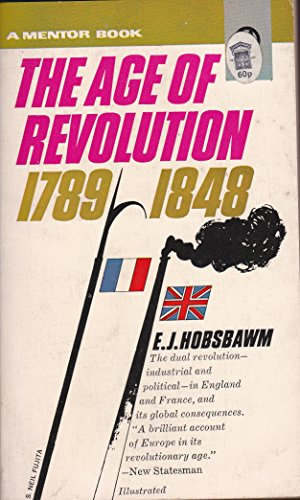 9780451621795: Hobsbawm E.J. : Age of Revolution:Europe 1789-1848