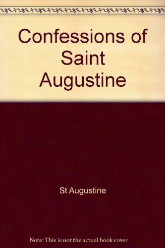 9780451621887: The Confessions of Saint Augustine