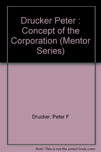9780451621979: The Concept of the Corporation (Mentor Series)