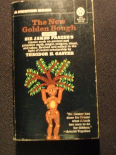 9780451622082: New Golden Bough (Meridian)