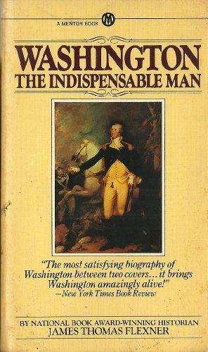 9780451622136: Washington: The Indispensable Man