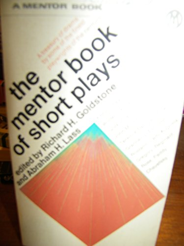 Short Plays, The Mentor Book of (Mentor Series)