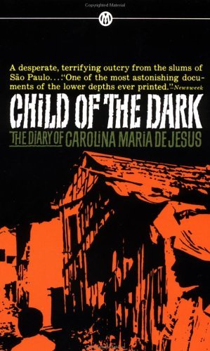 9780451622945: Child of the Dark: The Diary of Carolina Maria de Jesus