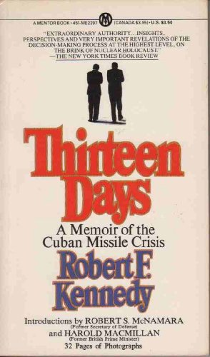 9780451622976: Kennedy Robert F. : Thirteen Days