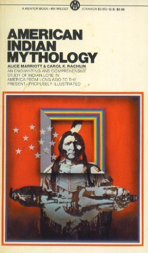 9780451623270: American Indian Mythology (Mentor Series)