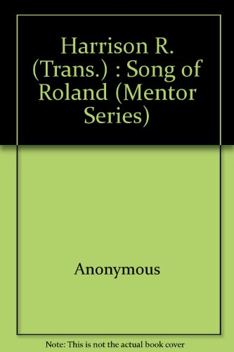 The Song of Roland (Mentor Series): Anonymous