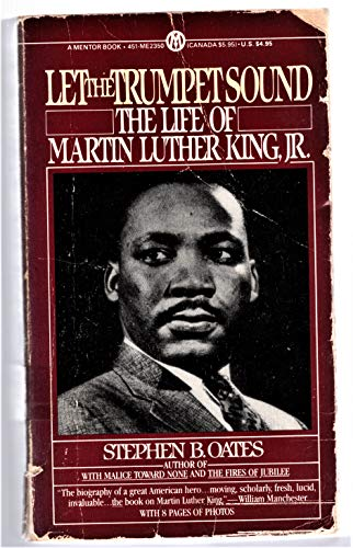 9780451623508: Let the Trumpet Sound: The Life of Martin Luther King, Jr. (A Mentor book)