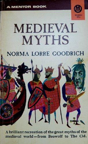 9780451623591: The Medieval Myths (Mentor Series)
