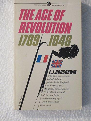 9780451623621: Hobsbawm E.J. : Age of Revolution:Europe 1789-1848 (Mentor Series)