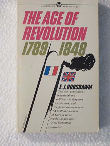 9780451623621: Hobsbawm E.J. : Age of Revolution:Europe 1789-1848