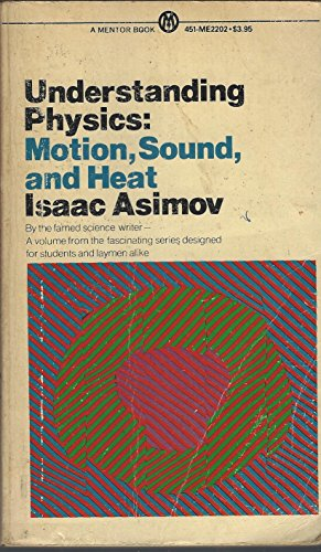 9780451623652: Understanding Physics: Volume 1: Motion, Sound, and Heat