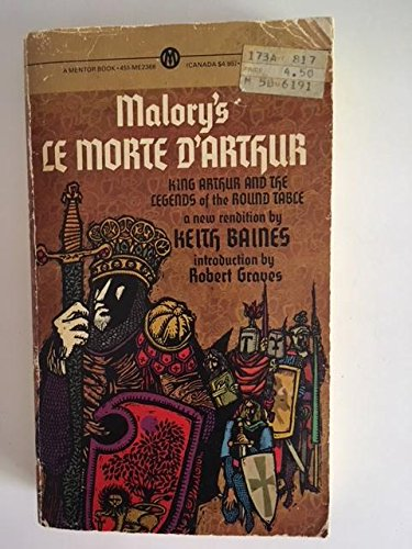 9780451623683: Malory's Le Morte D'Arthur or King Arthur and the Legends of the Round Table