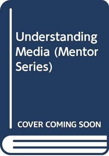 9780451623843: Mcluhan Marshall : Understanding Media (Mentor Series)