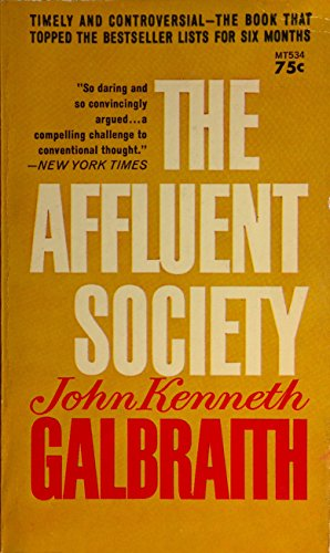 9780451623942: The Affluent Society (Mentor Series)