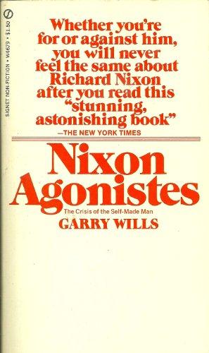9780451623997: Wills Garry : Nixon Agonistes(Revised Edn) (Mentor Series)