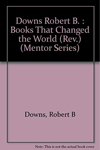 9780451624079: Books That Changed the World (Mentor Series)