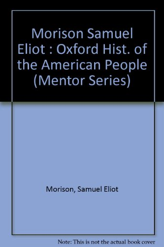 9780451624086: The Oxford History of the American People, Vol. 2