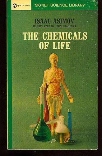 9780451624185: The Chemicals of Life