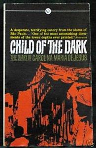 9780451624529: Child of the Dark: The Diary of Carolina Maria de Jesus (Mentor Series)