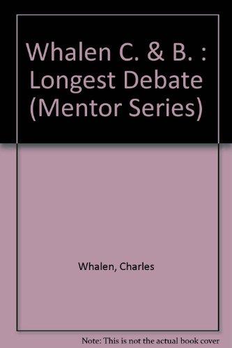 9780451624710: The Longest Debate (Mentor Series)