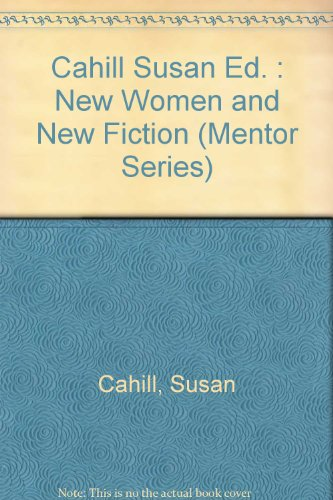 New Women and New Fiction (Mentor Series)