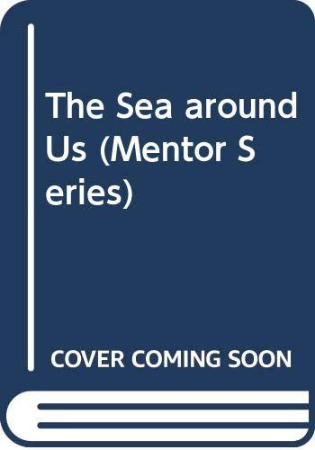 9780451624833: The Sea around Us