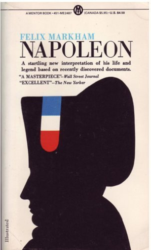 an analysis of the book napoleon by felix markham Looking for the book enpdfd napoleon by felix markham as the choice of reading, you can find here when some people looking at you while reading, you may feel so proud.