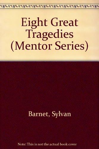 9780451625076: Eight Great Tragedies (Mentor Series)