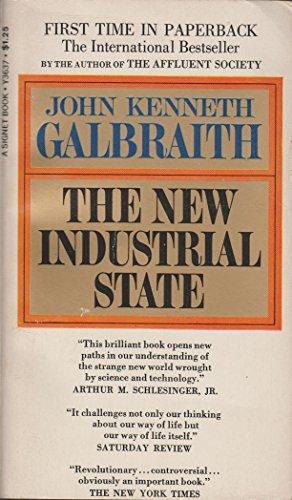 9780451625113: Galbraith John K. : New Industrial State (4th Edn) (Mentor Series)