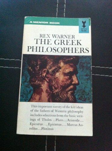 Greek Philosophers (Mentor Series): Warner, Rex